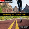 Running On Dance, Vol. 1 (165 BPM) - EP - BeatRunning