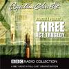 Agatha Christie - Three Act Tragedy (Dramatised) artwork