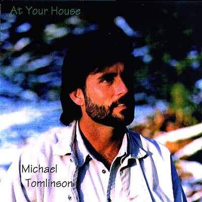 At Your House (Solo Acoustic) - Michael Tomlinson