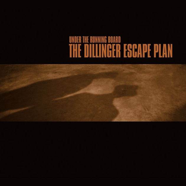 under the running board by the dillinger escape plan on appl
