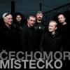 Mistecko - Čechomor