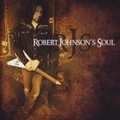 Robert Johnson's Soul - Weight of the Lies