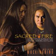 Sacred Fire - Kelvin Mockingbird - Kelvin Mockingbird