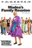 Tyler Perry's Madea's Family Reunion - Tyler Perry