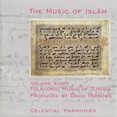 The Music of Islam, Vol. 8: Folkloric Music of Tunisia