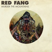 Red Fang - Into the Eye