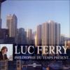 Philosophie du temps présent - Luc Ferry