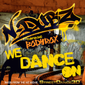 We Dance On (feat. Bodyrox) [From