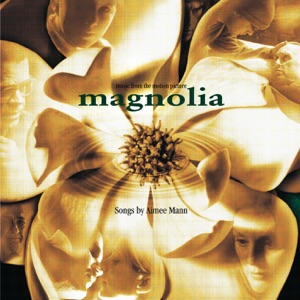 Magnolia (Music from the Motion Picture)