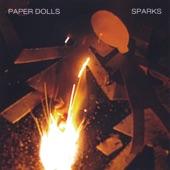 Paper Dolls - Sparks