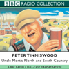 Peter Tinniswood - Uncle Mort's North & South Country  artwork