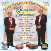 The Stanley Brothers - I'm Ready to Go