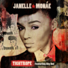 Janelle Monáe - Tightrope (feat. Big Boi) artwork