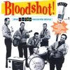 Bloodshot! the Gaity Records Story Volume 1