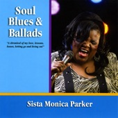 SISTA MONICA PARKER - Never Say Never