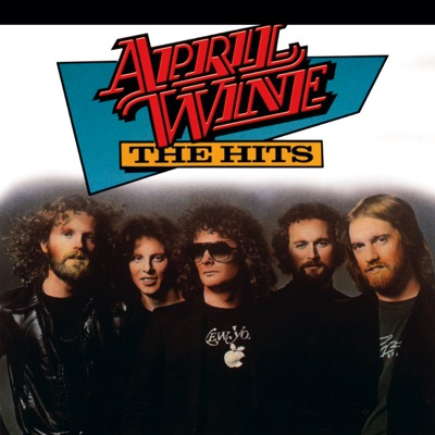 The Hits - April Wine