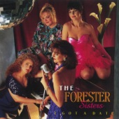 The Forester Sisters - I Got A Date