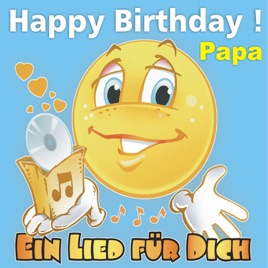 Happy Birthday Zum Geburtstag Papa By Ein Lied Fur Dich On Apple Music