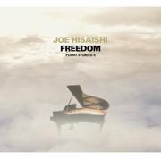 Freedom Piano Stories 4 - Joe Hisaishi - Joe Hisaishi