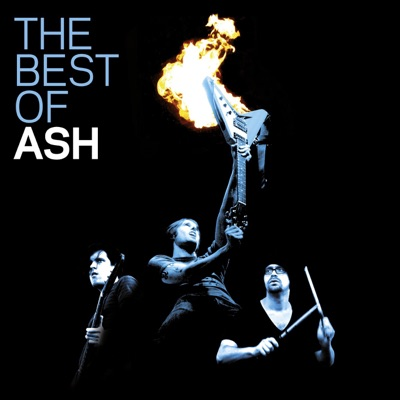 The Best of Ash (Remastered) [Deluxe Edition] - Ash