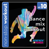 Dance Mix Workout 10 (148-160BPM Music for Jogging, Running, Cardio) [Non-Stop Mix]