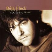 Béla Fleck & The Flecktones - First Light