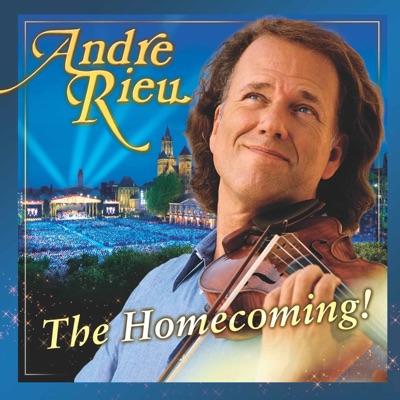 The Homecoming! - André Rieu