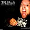 Paper Bullets Redux