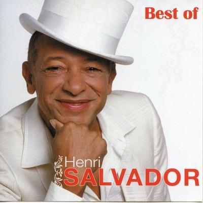 Best of Henri Salvador (16 succès) - Henri Salvador