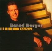 Bernd Berger - Mit Dir