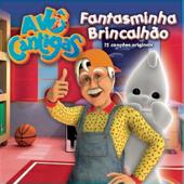 Fantasminha Brincalhão - O Novo Livros Das Cancoes