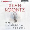 Dean Koontz - 77 Shadow Street (Unabridged) artwork