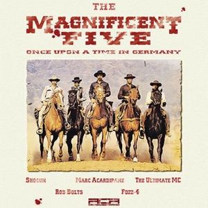 Marc Acardipane Presents the Magnificent Five (Once Upon a Time In Germany) - EP