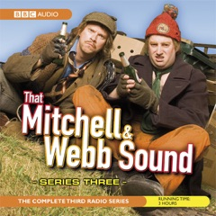 That Mitchell and Webb Sound: Series 3 (Original Staging)