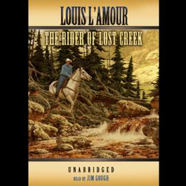 The Rider of Lost Creek (Unabridged) audiobook