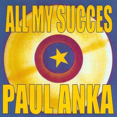 All My Succes - Paul Anka