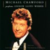 Michael Crawford Performs Andrew Lloyd Webber - Michael Crawford