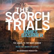 Download The Scorch Trials: Maze Runner, Book 2 (Unabridged) Audio Book