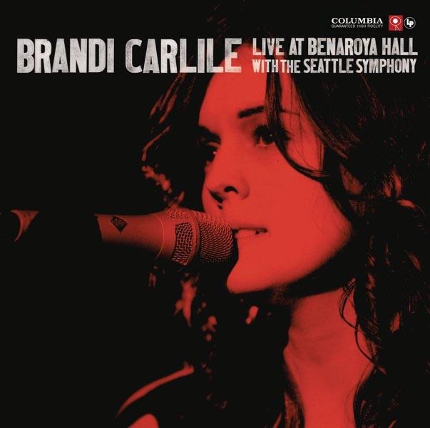 By The Way, I Forgive You by Brandi Carlile