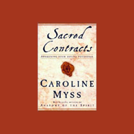 Sacred Contracts: Awakening Your Divine Potential audiobook