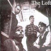 The Loft - Why Does The Rain