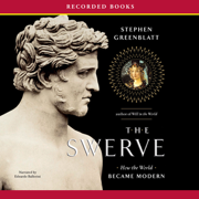 Download The Swerve: How the World Became Modern  (Unabridged) Audio Book