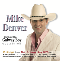 Mike Denver - The Essential Galway Boy Collection artwork