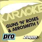 Zoom Karaoke: Guns 'N' Roses & Aerosmith, Vol. 1 (Karaoke Version)
