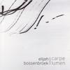Carpe Lumen - Elijah Bossenbroek