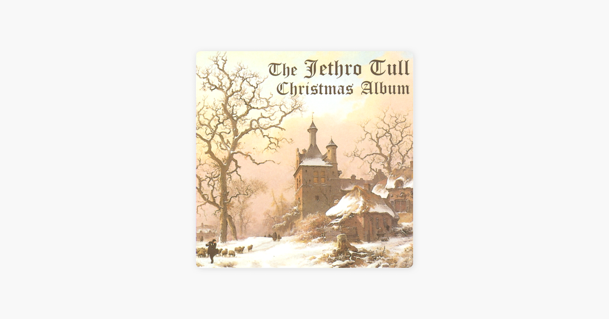 The Jethro Tull Christmas Album by Jethro Tull on Apple Music
