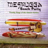 Meshugga Beach Party - Hava Nagila