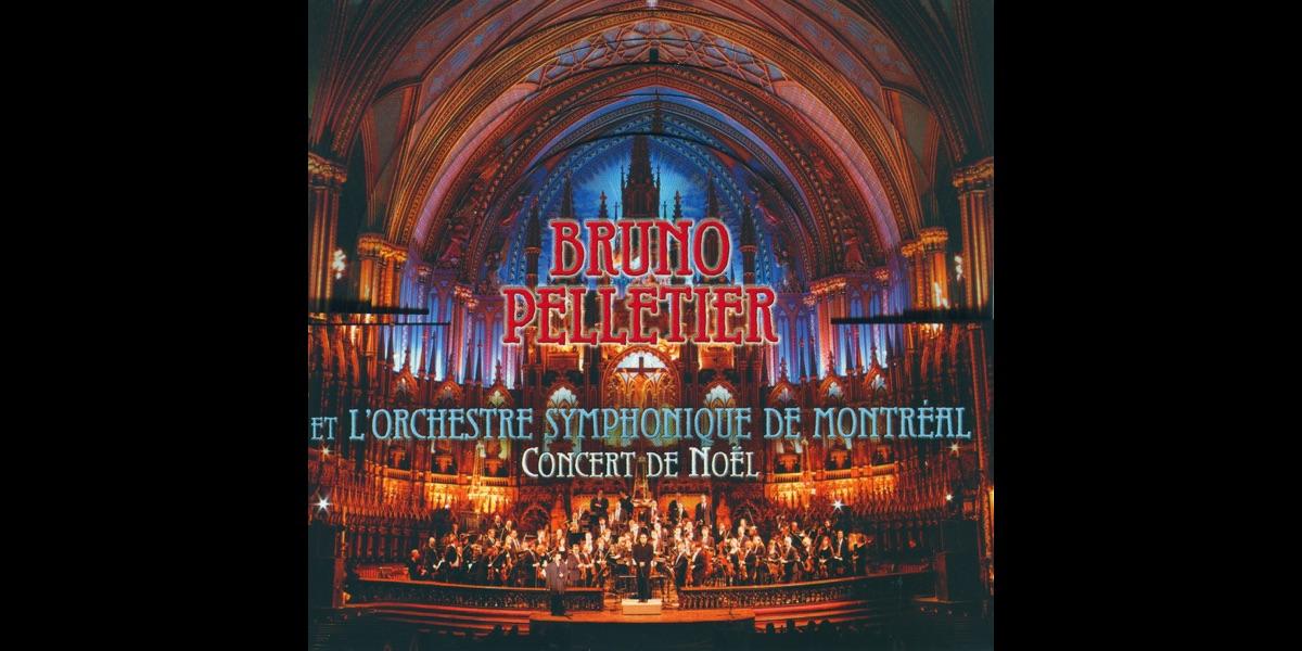 Adeste Fideles Joyeux Noel.Concert De Noel By Bruno Pelletier L Orchestre Symphonique De Montreal