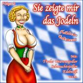 Sie Zeigte Mir Das Jodeln, Folge 2