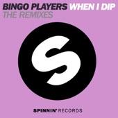 When I Dip (the Remixes) [feat. J2K & MC Dynamite] - Single